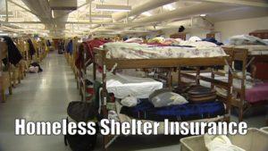 Homeless Shelter Insurance